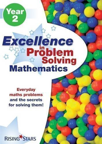 Rising Stars: Excellence in Problem Solving Mathematics Year 2 by various (2010)
