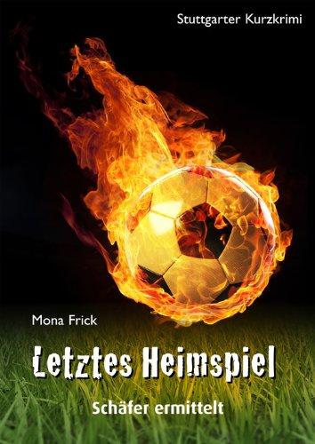 Buchseite und Rezensionen zu 'Letztes Heimspiel' von Mona Frick