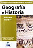 Geografía e historia. Volumen práctico. Profesores de enseñanza secundaria. Temario para la preparación de oposiciones. (Profesores Eso - Fp 2012) - 9788483117576