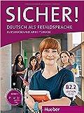 Sicher! B2/2: Deutsch als Fremdsprache / Kurs- und Arbeitsbuch mit CD-ROM zum Arbeitsbuch, Lektion 7-12