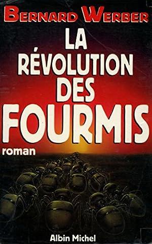 La révolution des fourmis / Werber, Bernard / Réf: 28188