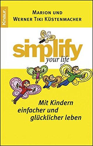 simplify-your-life-mit-kindern-einfacher-und-glucklicher-leben