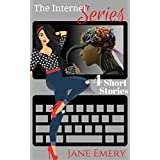 The Internet Series: 4 Short Stories (English Edition)