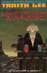 The Book of the Damned (Secret Books of Paradys) by Tanith Lee (1997-02-06)