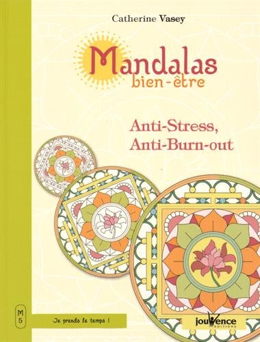 Mandalas Bien-tre Anti-stress Anti-burn-out