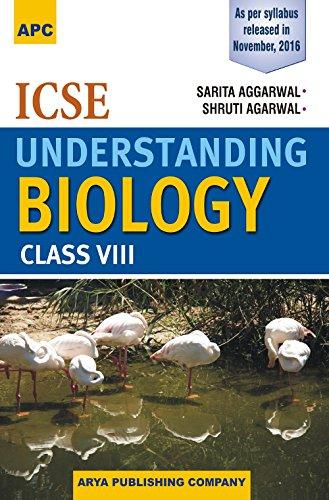 ICSE Understanding Biology Class VIII