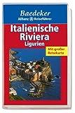 Baedeker Allianz Reiseführer Italienische Riviera, Ligurien - unbekannt