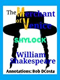 The Merchant of Venice: Annotated