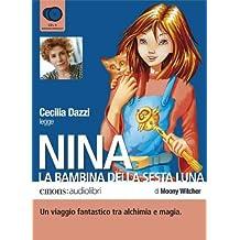 Nina, la Bambina della sesta luna