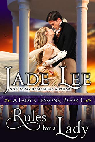 Rules for a Lady (A Lady's Lessons, Book 1): Regency Romance eBook