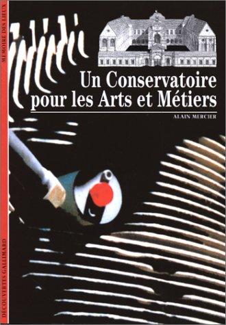 Un conservatoire pour les arts et mtiers