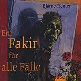 Ein Fakir für alle Fälle. 3 CDs - Bjarne Reuter