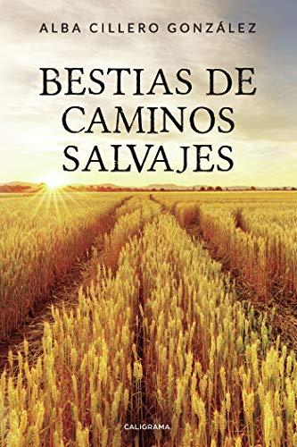 Bestias de caminos salvajes (Caligrama) por Alba Cillero  González