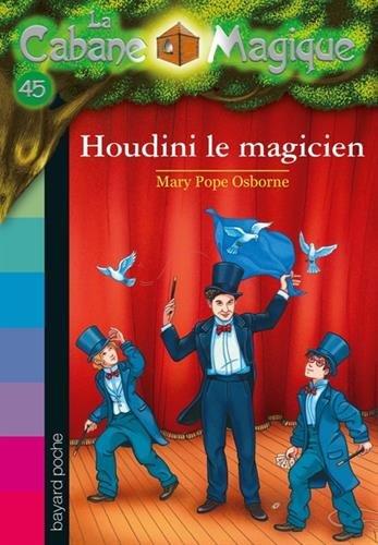 la-cabane-magique-tome-45-le-magicien-houdini