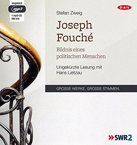 Joseph Fouché: Bildnis eines politischen Menschen (Ungekürzte Lesung, 1 mp3-CD) by Stefan Zweig (2015-09-22) - 9 Zweig