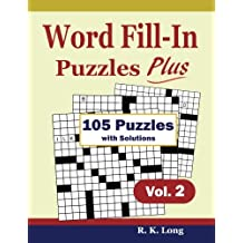 Word Fill-In Puzzles Plus, Volume 2: 105 Full-Page Word Fill-In Puzzles