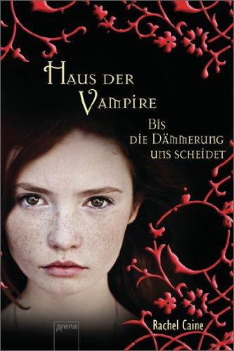 Bis die Dämmerung uns scheidet: Haus der Vampire