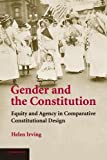 Gender and the Constitution: Equity and Agency in Comparative Constitutional Design: 0
