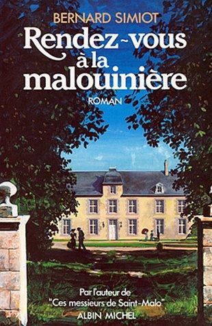 Ces messieurs de Saint-Malo, Tome 3 : Rendez-vous à la Malouinière
