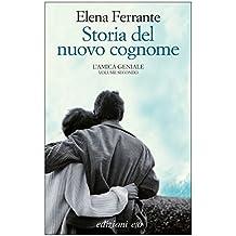Storia del nuovo cognome (L'amica geniale Vol. 2) (Italian Edition)