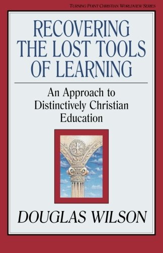 Recovering the Lost Tools (Turning Point Christian Worldview Series)