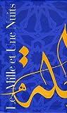 Les Mille et Une Nuits - Coffret en 2 volumes : Tome 2, Nuits 327 à 719 ; Tome 3, Nuits 719 à 1001