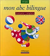 Mon abc bilingue : Français-anglais