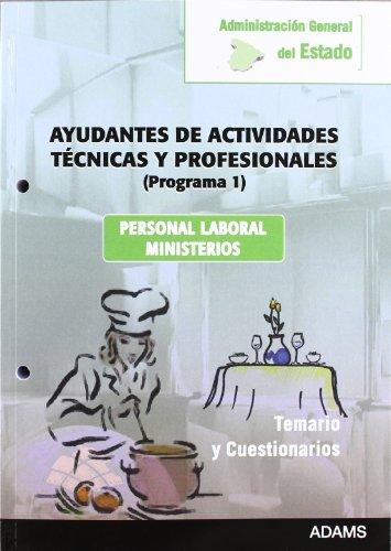 AYUDANTES DE ACTIVIDADES TECNICAS Y PROFESIONALES
