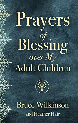 Prayers of Blessing over My Adult Children (English Edition)