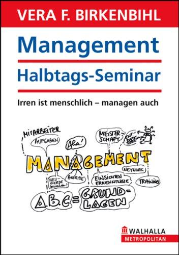 Management Halbtags-Seminar - Vera F. Birkenbihl
