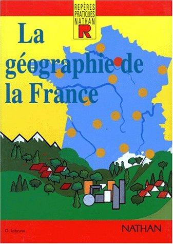 La géographie de la France par Gérard Labrune