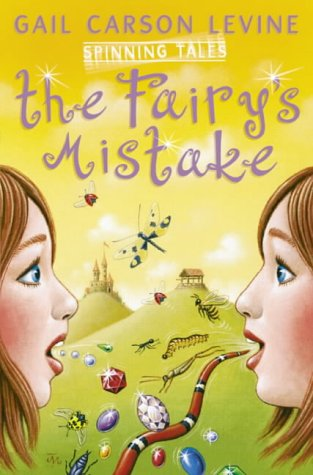The fairy's mistake ; The princess test