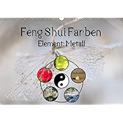 Feng Shui Farben - Element Metall (Wandkalender 2019 DIN A3 quer): Die Farben Weiß, Hellgrau, Silber und auch Gold stehen im Feng Shui für das Element ... (Monatskalender, 14 Seiten ) (CALVENDO Natur)