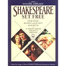 Shakespeare Set Free: Teaching Romeo & Juliet, Macbeth & Midsumr Night' (The Folger Library)