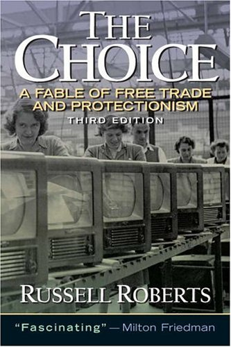 Choice, The:A Fable of Free Trade and Protection