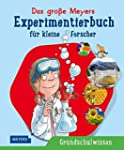 Das große Meyers Experimentierbuch fü...