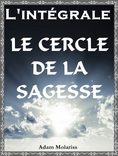 Le cercle de la sagesse -L'intégrale-