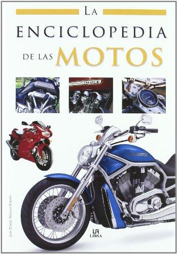 La Enciclopedia de las Motos (Enciclopedias Libsa)