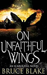 On Unfaithful Wings (Icarus Fell Series Book 1) (English Edition)