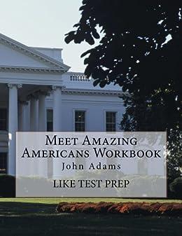 Meet Amazing Americans Workbook: John Adams (English Edition) par [LIKE Test Prep]
