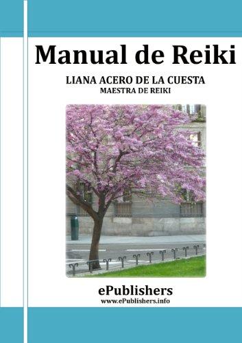 Manual de Reiki. Para Principiantes por Liana Acero de la Cuesta