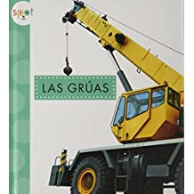Las Grauas (Cranes) (Spot Mighty Machines)