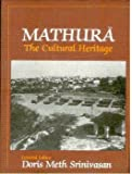 Mathura: The Cultural Heritage