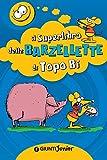 Image de Il Superlibro delle Barzellette di Topo Bi (Tempo libero e divertimento)