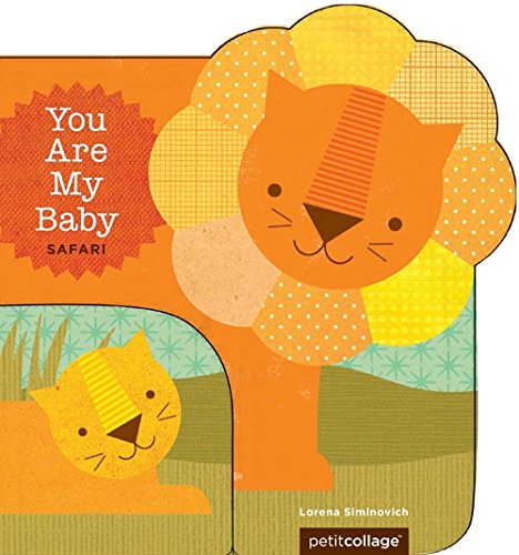 You Are My Baby: Safari: Board Book