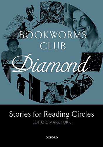 Oxford Bookworms Club Stories for Reading Circles. Diamond (Stages 5 and 6)