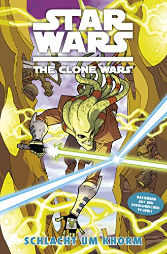 Star Wars: The Clone Wars (zur TV-Serie), Band 6 - Schlacht um Khorm (Star Wars - The Clone Wars)
