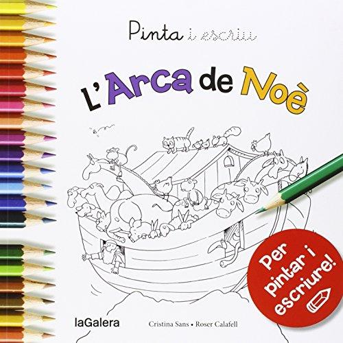 Pinta i escriu L'Arca de Noè por Cristina Sans Mestre