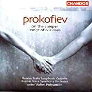 Prokofiev: On the Dnieper / Songs of Our Times