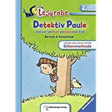 Detektiv Paule und ein verflixt verzwickter Fall (Leserabe mit Mildenberger Silbenmethode)